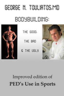Bodybuilding: The Good, the Bad and the Ugly – George Touliatos
