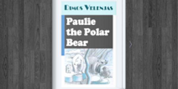 Paulie the Polar Bear – Dimos Velenjas