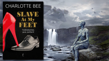 Slave at my feet – Charlotte Bee