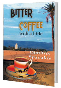 Bitter Coffee with a little - Spanakis Dimitrios