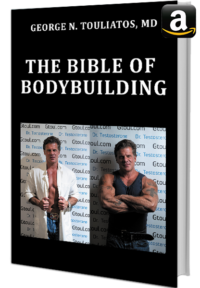 The bible of bodybuilding - George Touliatos